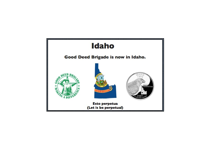 Good Deed Brigade State Postcard - Idaho